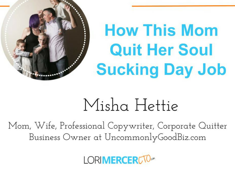 How This Mom Quit Her Soul Sucking Day Job