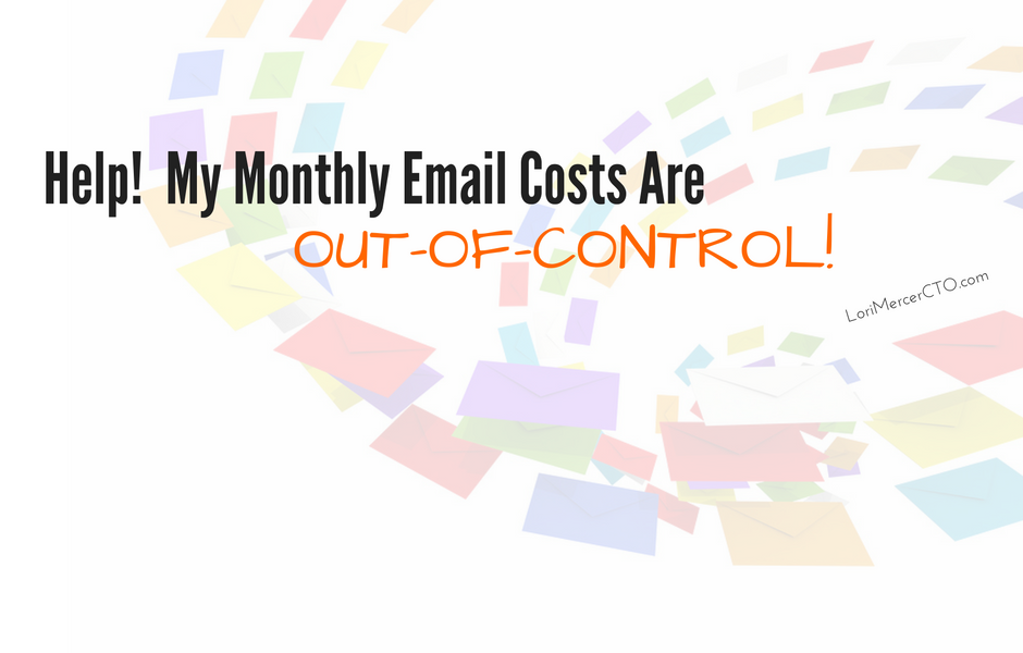 Help! My Monthly Email Costs Are Out Of Control!