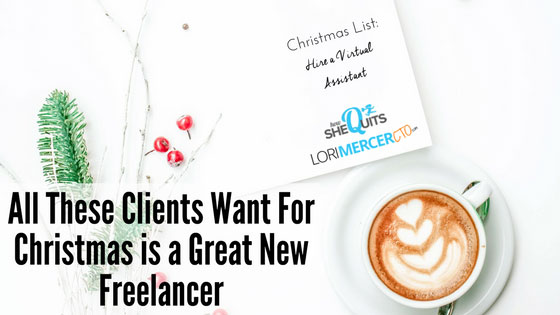 All These Clients Want for Christmas is a Great New Freelancer