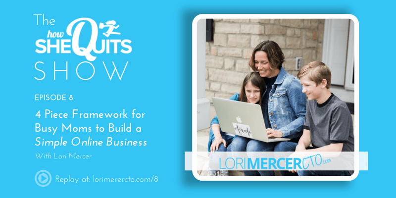 4 Piece Framework for Busy Moms to Build a Simple Online Business
