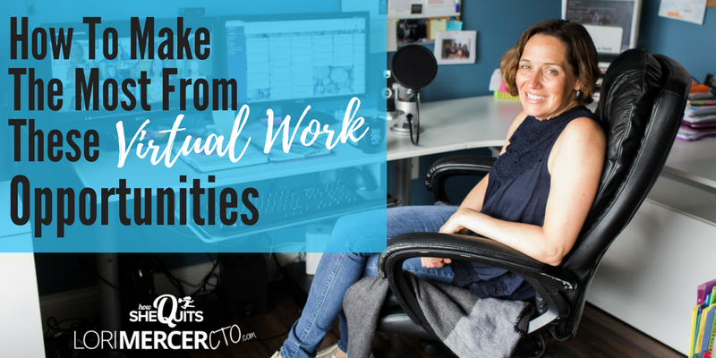 How To Make The Most From These Virtual Work Opportunities