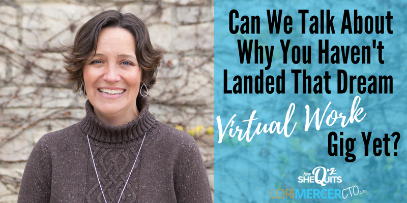 Can We Talk About Why You Haven't Landed That Dream Virtual Work Gig Yet?