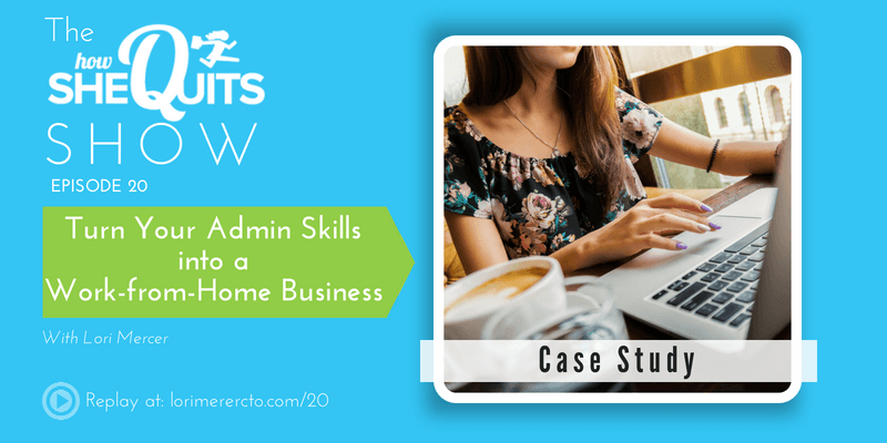 Case Study: Turn Your Admin Skills into a Work-from-Home Business