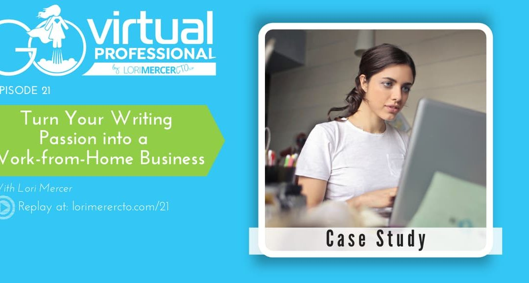 Work From Home Business Case Study: For Writers