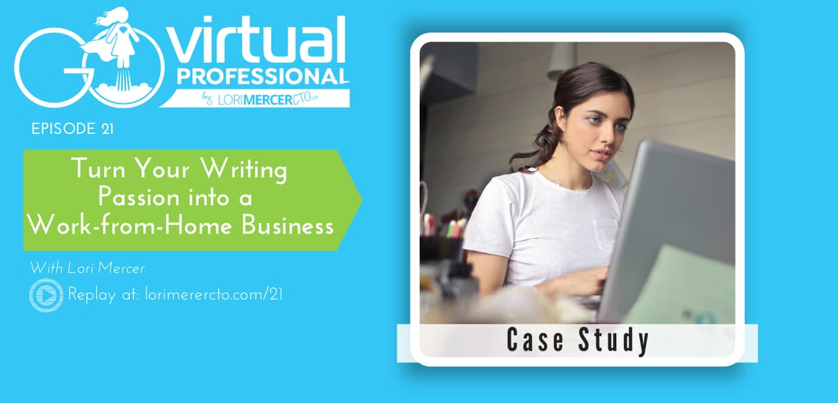 copywriter case study how to turn writing skills into work from home business